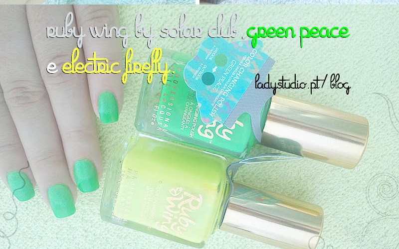 [Opinião] Ruby Wing by Solar Club – Electric Firefly e Green Peace
