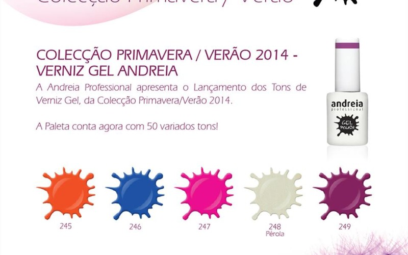 Novas cores do verniz gel Andreia para a Primavera/Verão 2014